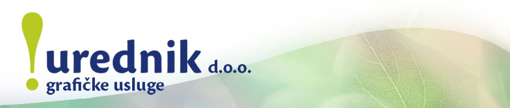 UREDNIK d.o.o. – grafičke usluge – Zagreb